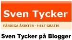 Sven Tycker på Blogger